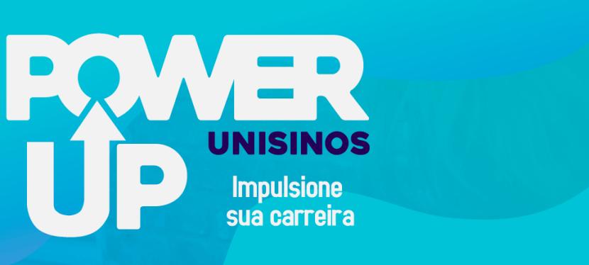 Power Up impulsione a sua carreira| Brasil, 15 de setembro2020
